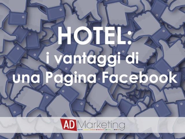 hotel i vantaggi di una pagina facebook